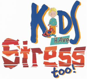 Kids have stress too